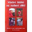 Brožura Vázání pevných šátků na nošení dětí
